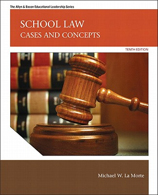 School Law By Lamorte, Michael W./ Dayton, John P.