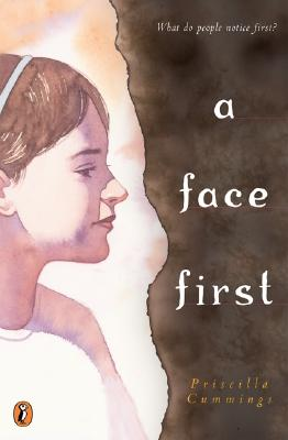 A Face First By Cummings, Priscilla