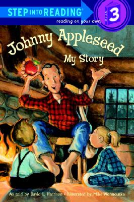 Johnny Appleseed By Harrison, David L./ Wohnoutka, Mike (ILT)